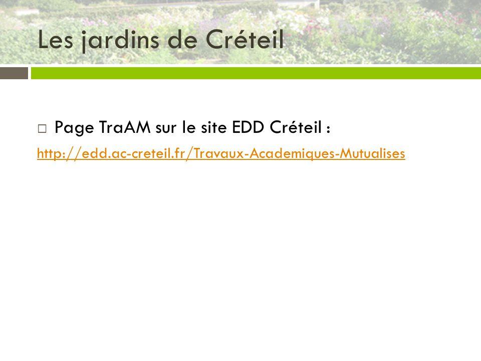 Les jardins de Créteil Page TraAM sur le site EDD Créteil :