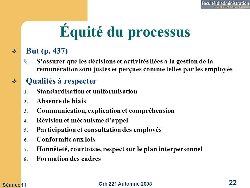 Équité du processus But (p. 437) Qualités à respecter