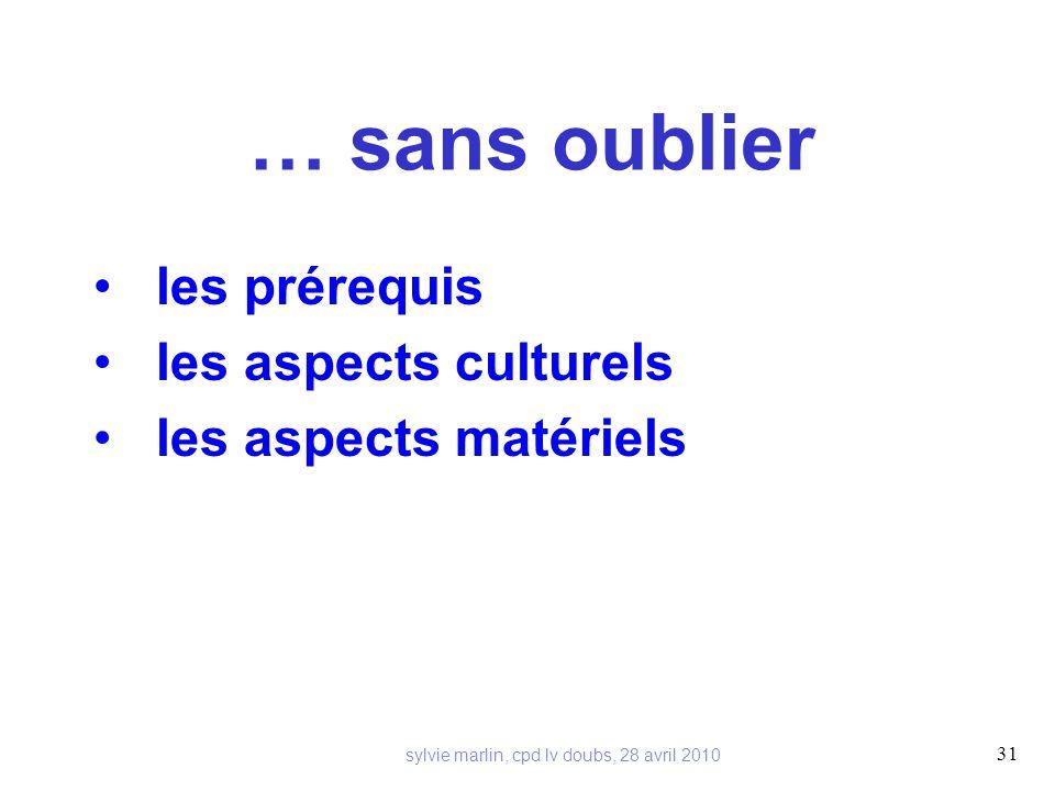 les prérequis les aspects culturels les aspects matériels