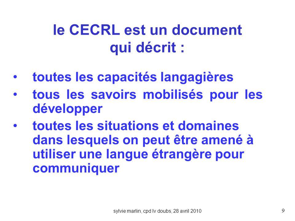 le CECRL est un document qui décrit :