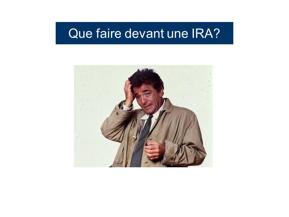 Que faire devant une IRA