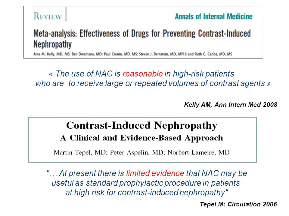 « The use of NAC is reasonable in high-risk patients