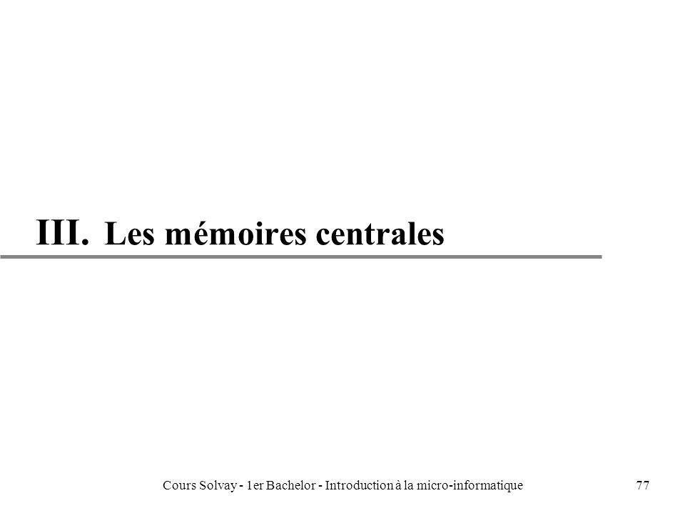 III. Les mémoires centrales