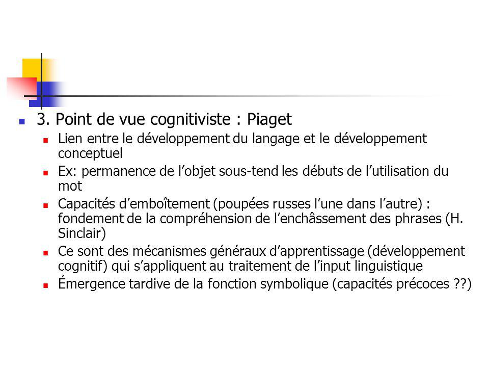 3. Point de vue cognitiviste : Piaget