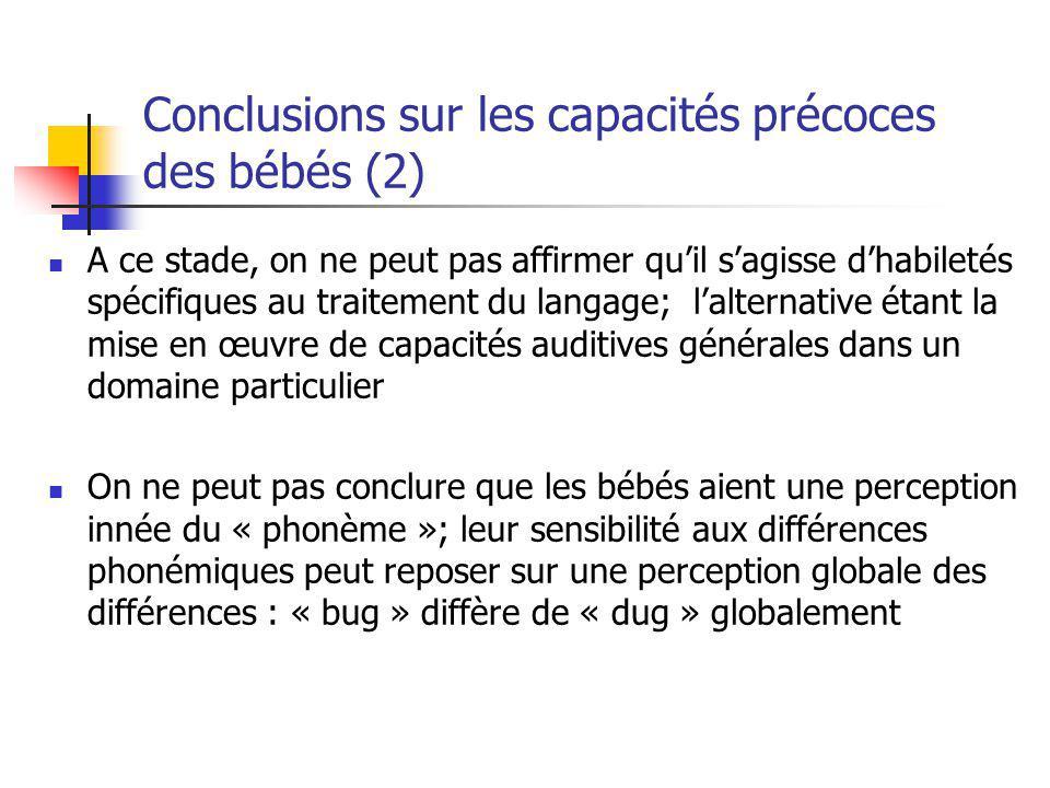 Conclusions sur les capacités précoces des bébés (2)