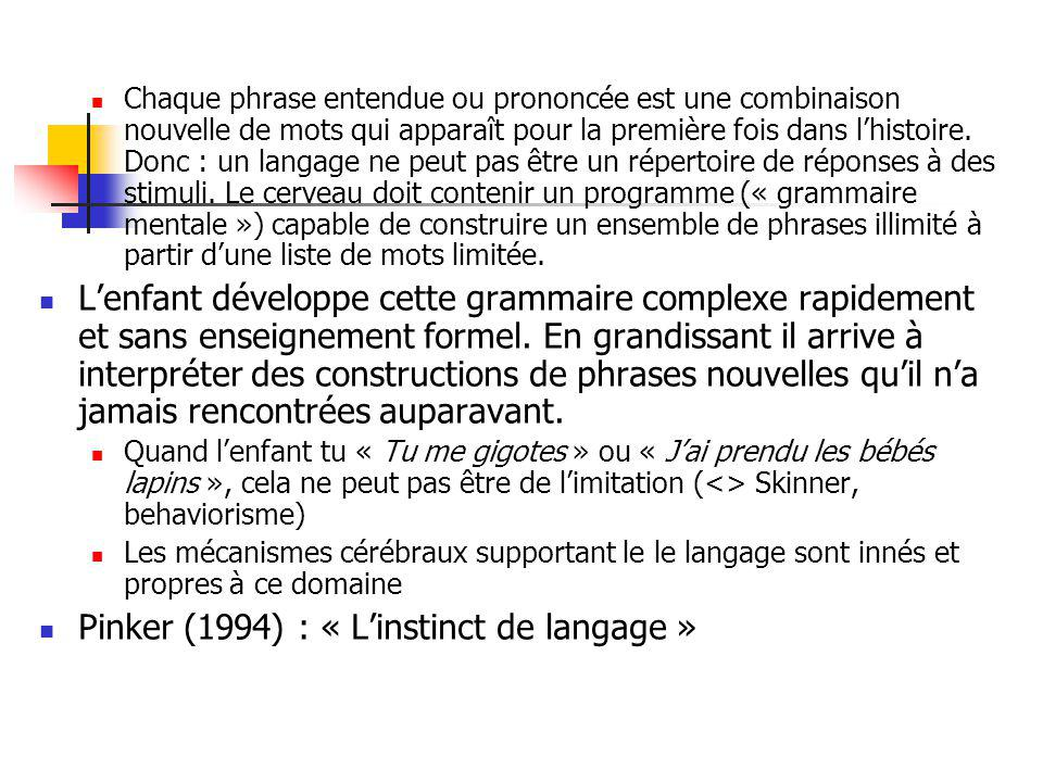 Pinker (1994) : « L'instinct de langage »