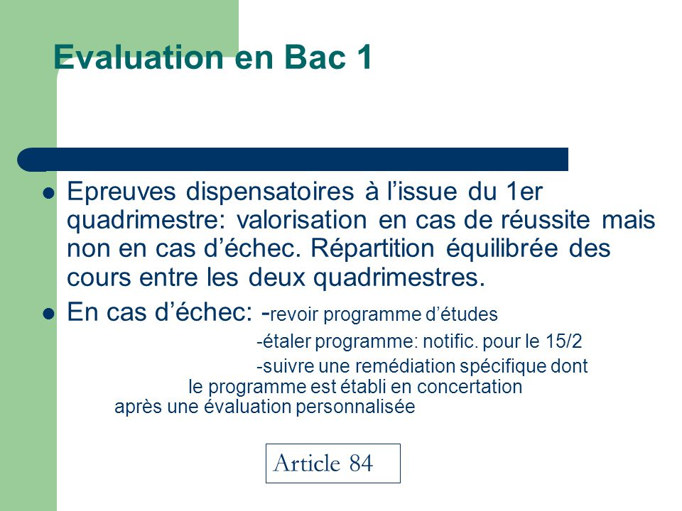 Evaluation en Bac 1