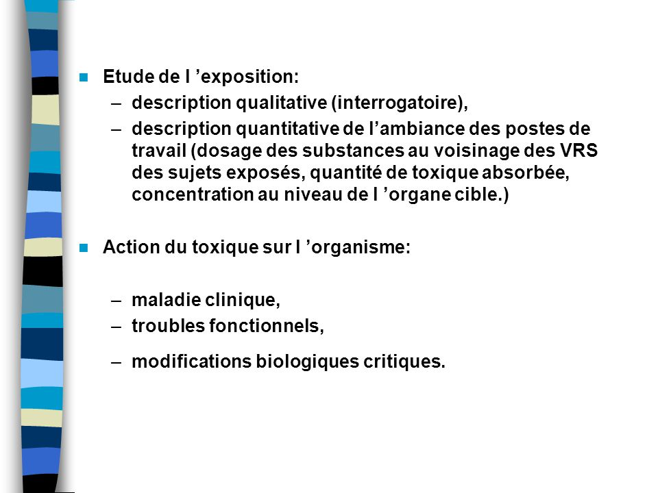 Etude de l 'exposition: description qualitative (interrogatoire),