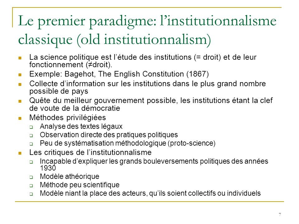 Le premier paradigme: l'institutionnalisme classique (old institutionnalism)