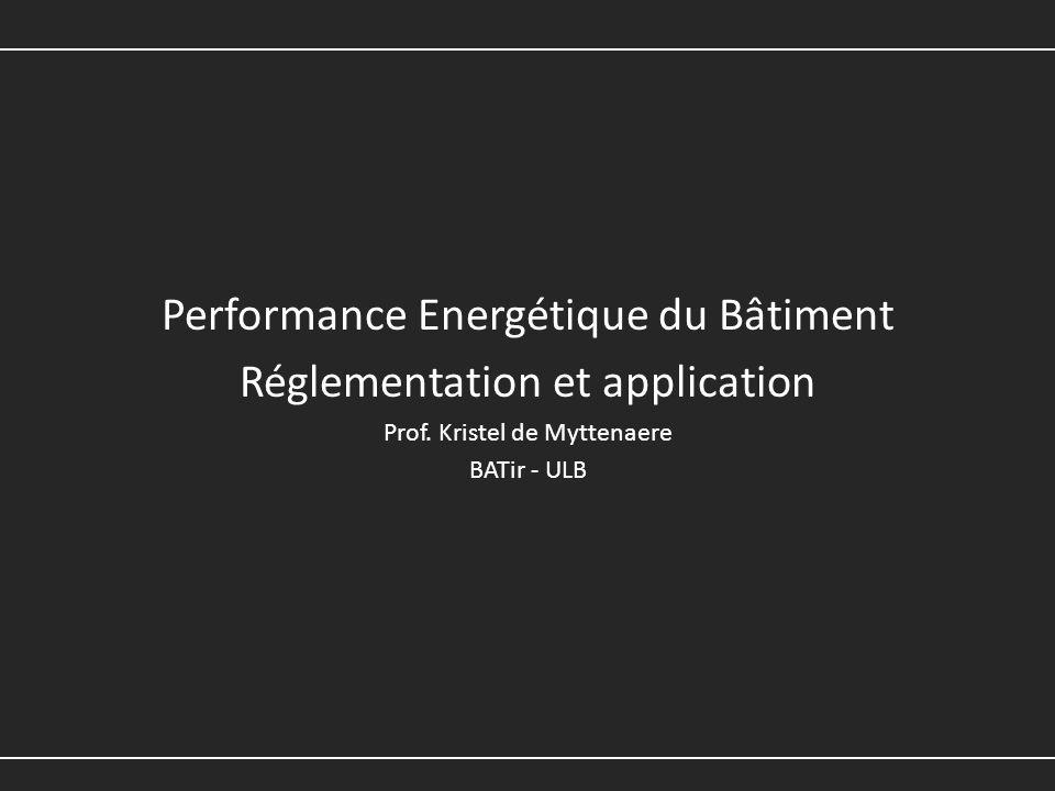 Performance Energétique du Bâtiment Réglementation et application