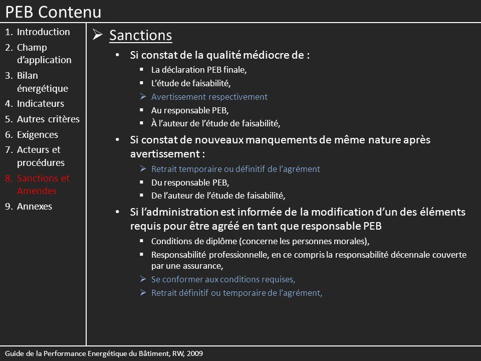 PEB Contenu Sanctions Si constat de la qualité médiocre de :