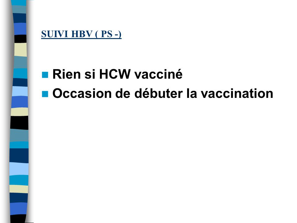 Occasion de débuter la vaccination