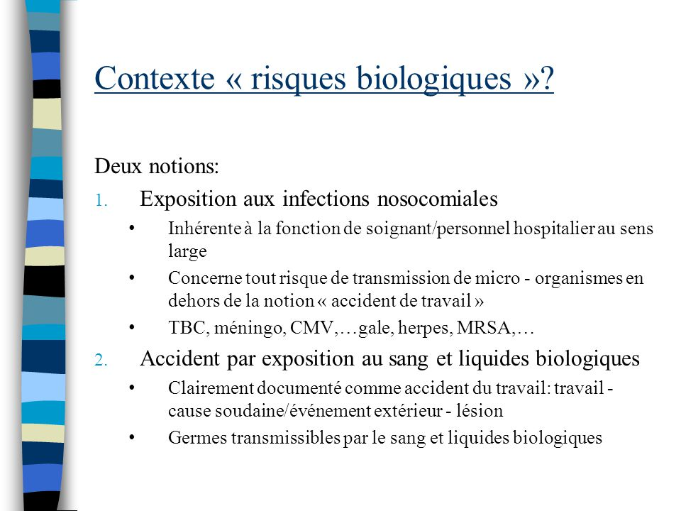 Contexte « risques biologiques »