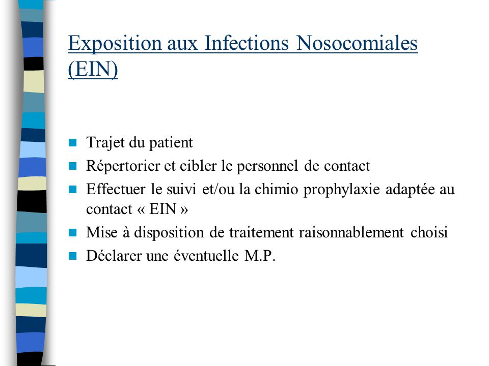 Exposition aux Infections Nosocomiales (EIN)
