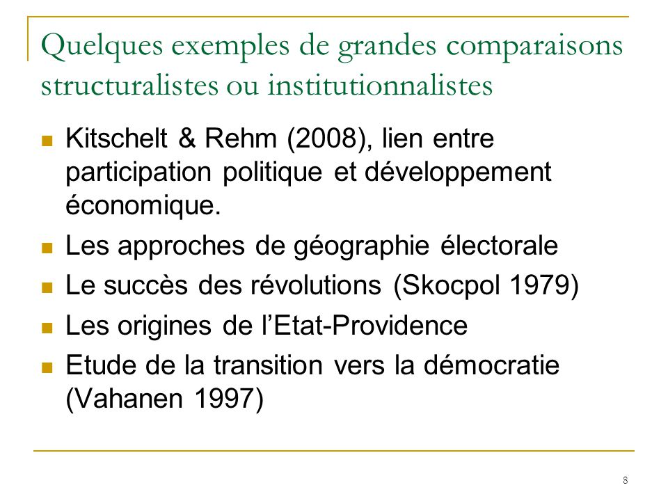 Quelques exemples de grandes comparaisons structuralistes ou institutionnalistes