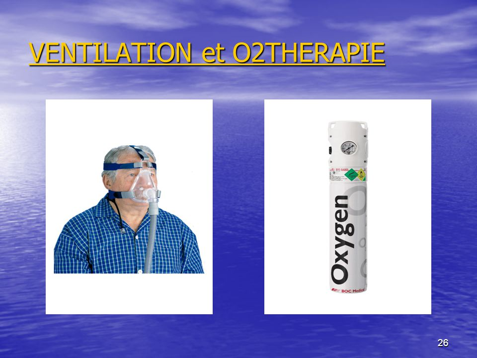 VENTILATION et O2THERAPIE