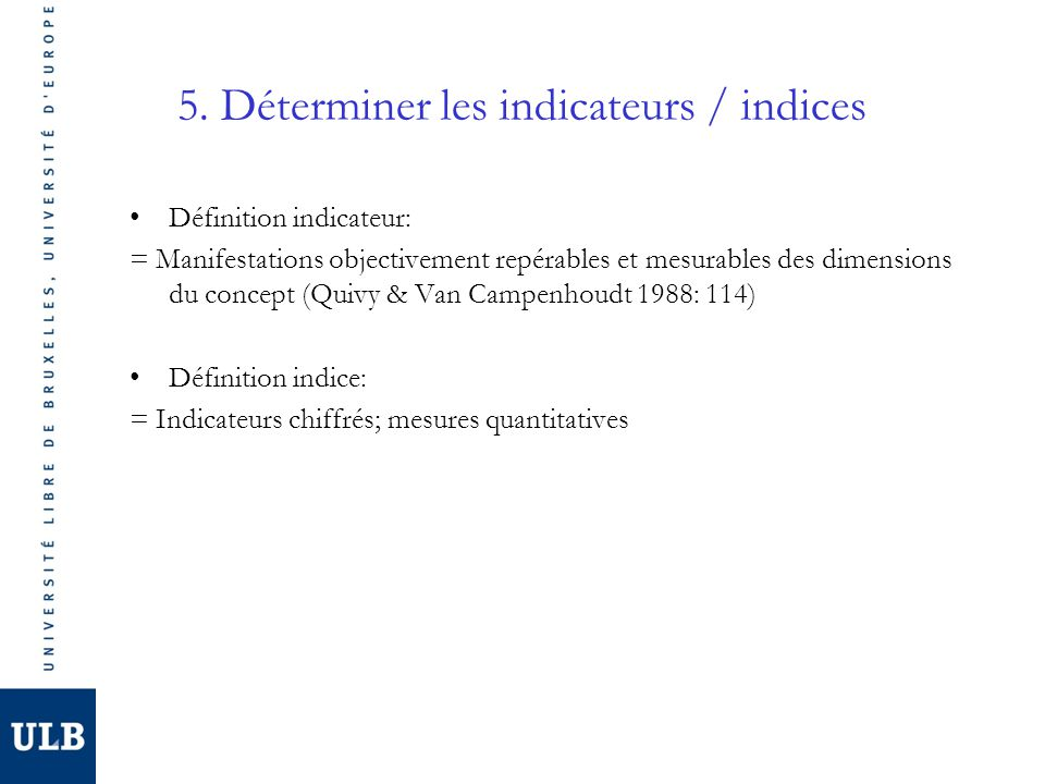 5. Déterminer les indicateurs / indices