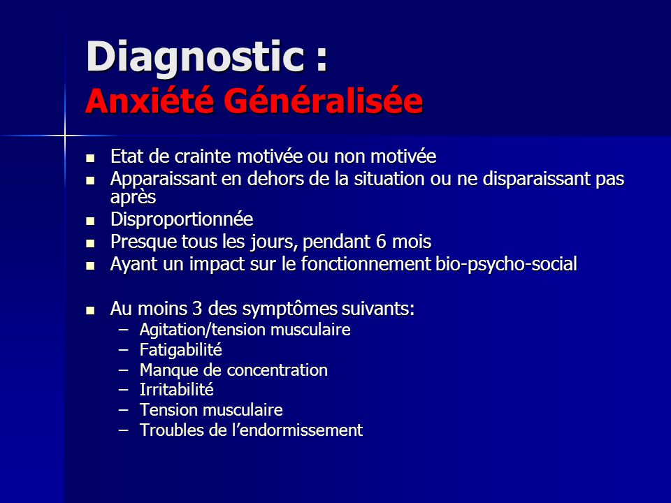 Diagnostic : Anxiété Généralisée