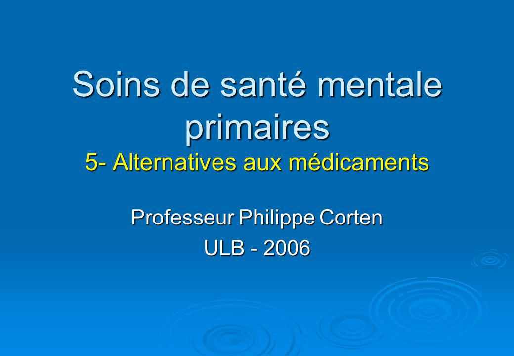 Soins de santé mentale primaires 5- Alternatives aux médicaments