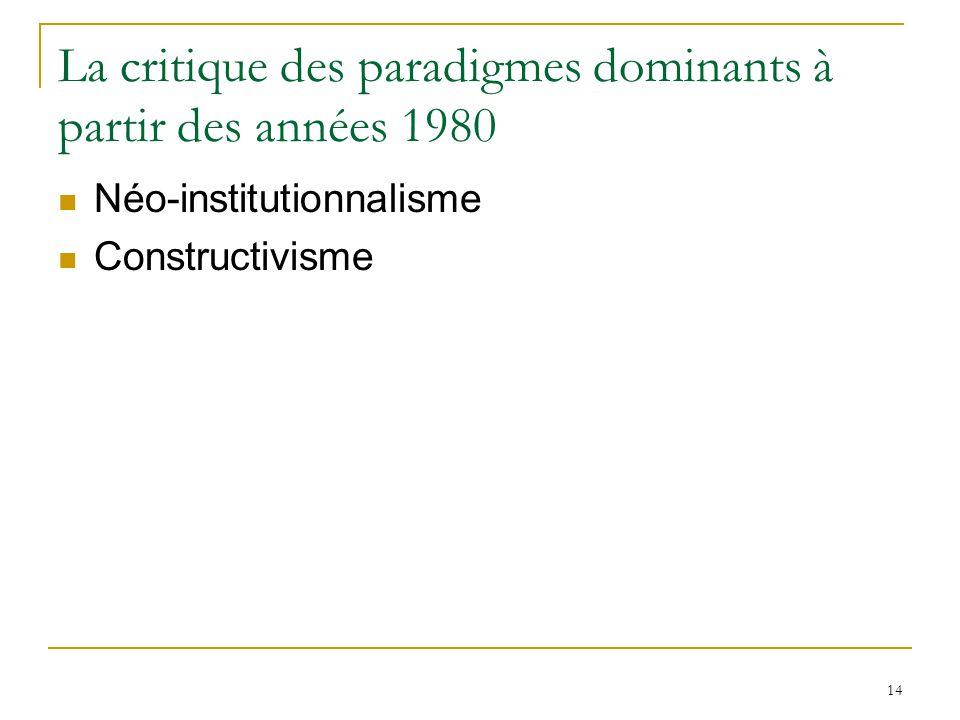La critique des paradigmes dominants à partir des années 1980
