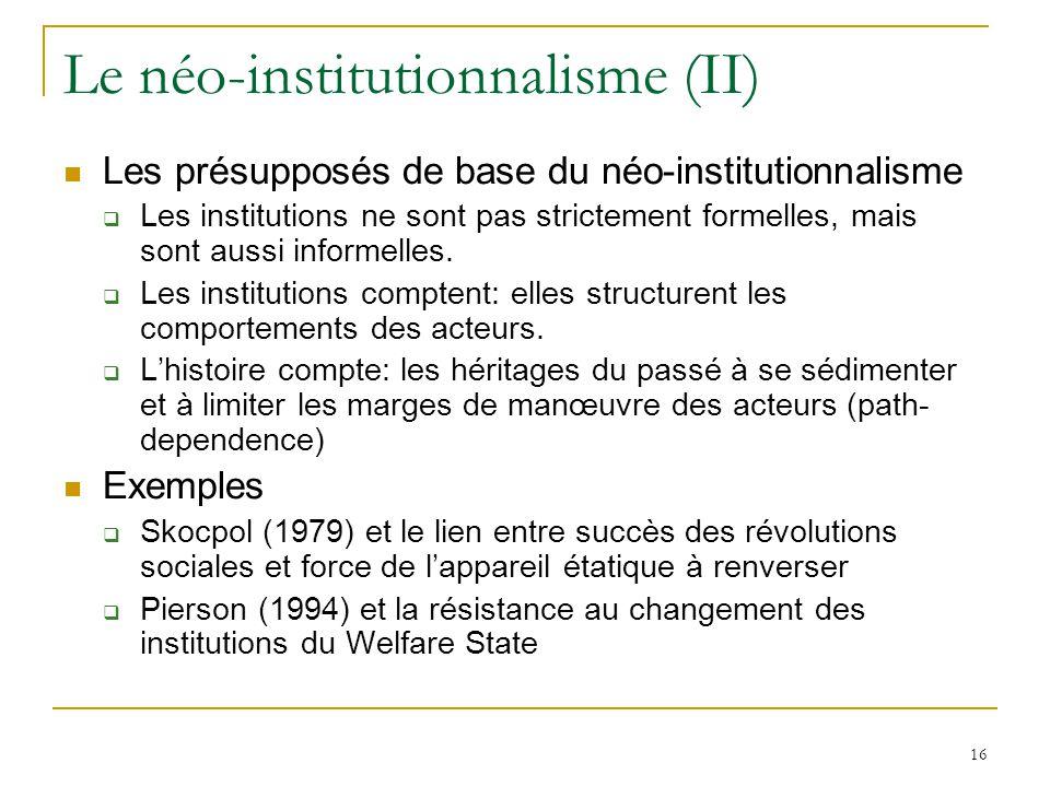Le néo-institutionnalisme (II)