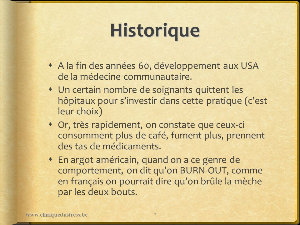 Origine du concept Dictionnaire : Traduction française : To Burn-out: