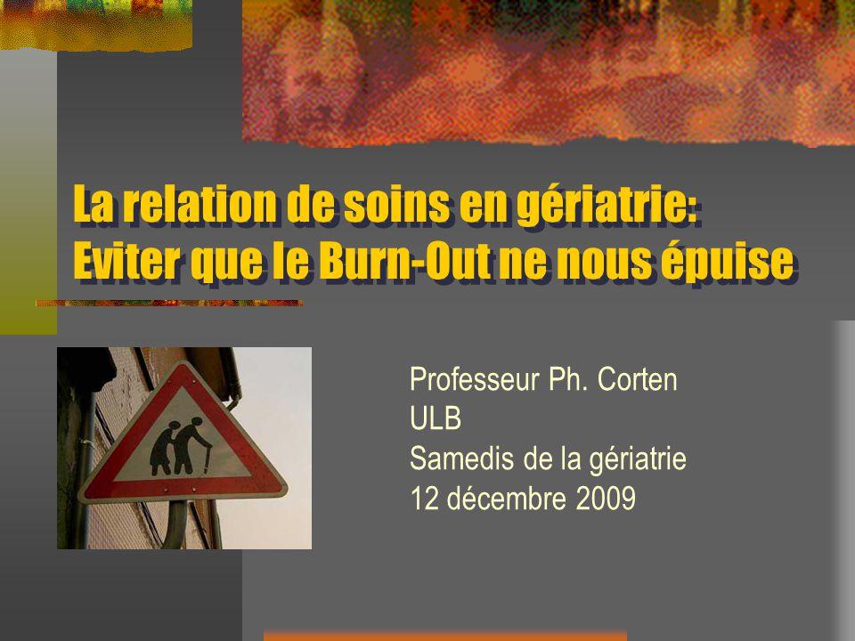 Professeur Ph. Corten ULB Samedis de la gériatrie 12 décembre 2009