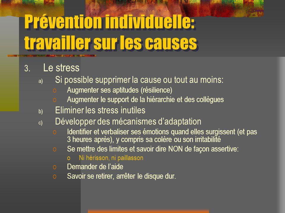 Prévention individuelle: travailler sur les causes