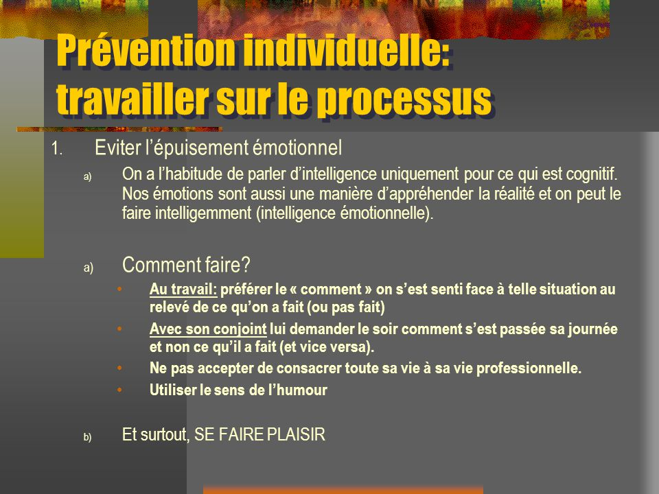 Prévention individuelle: travailler sur le processus