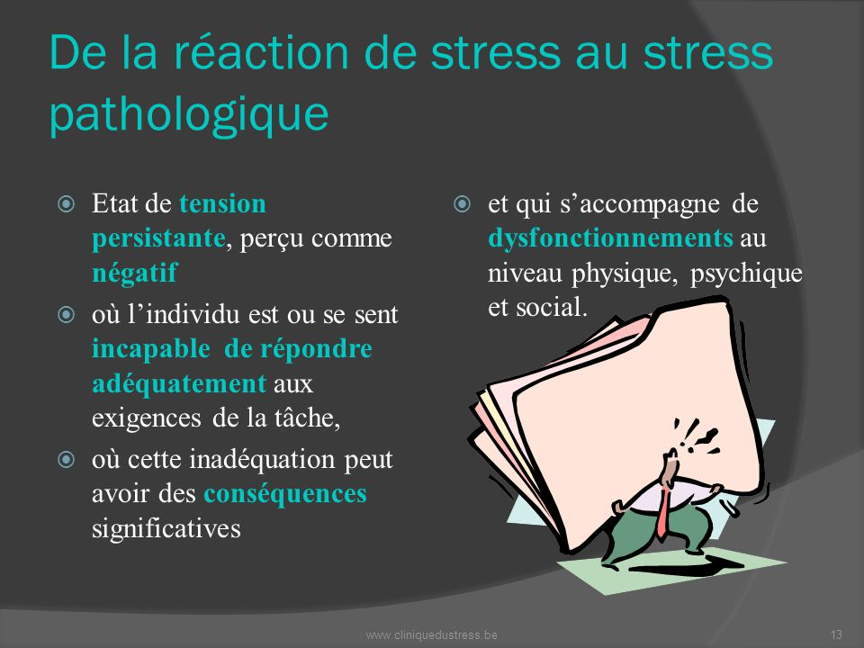 De la réaction de stress au stress pathologique