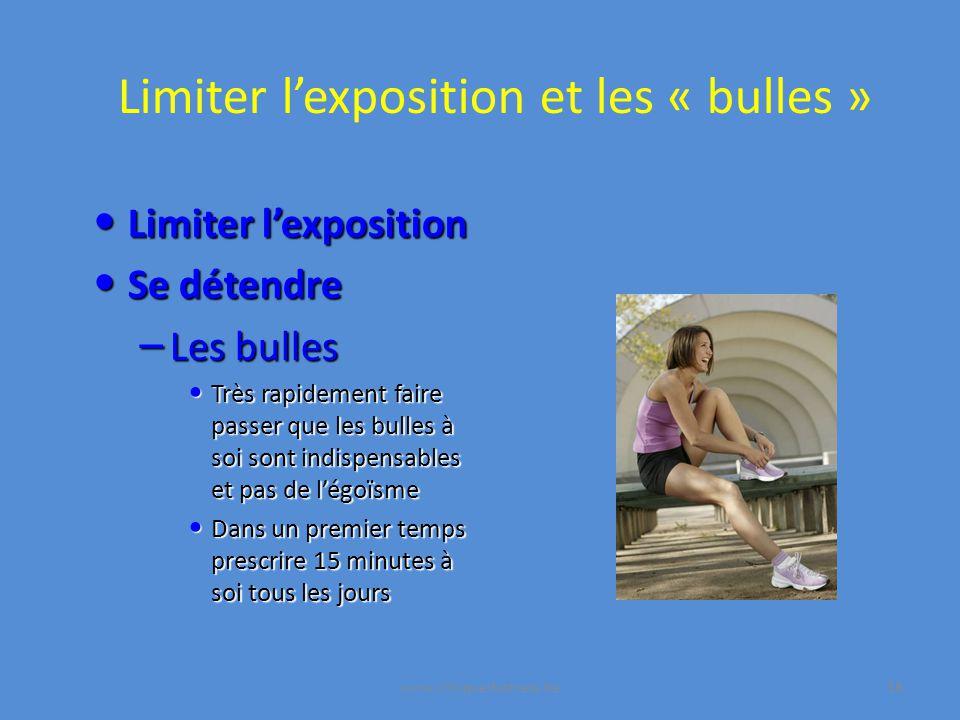 Limiter l'exposition et les « bulles »