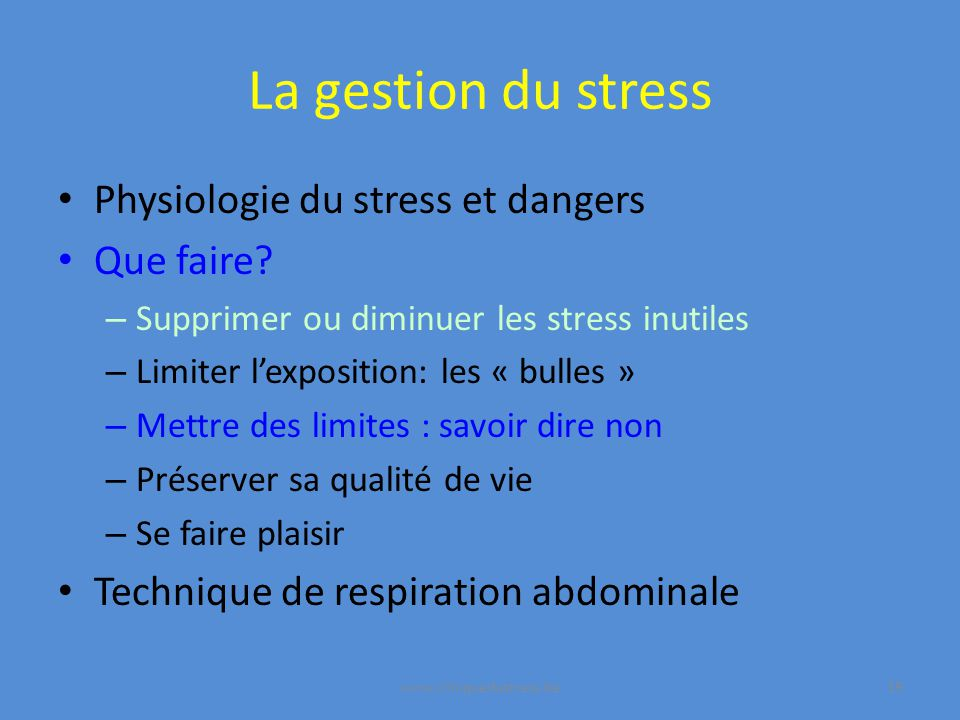 La gestion du stress Physiologie du stress et dangers Que faire