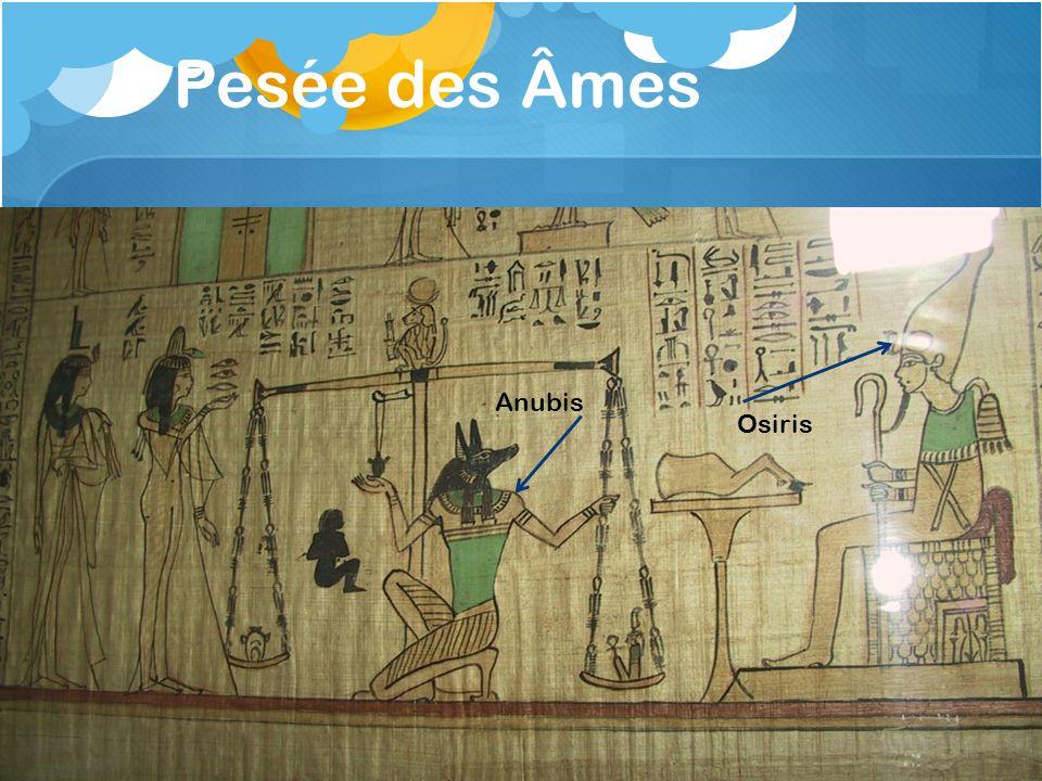 Pesée des Âmes Anubis Osiris