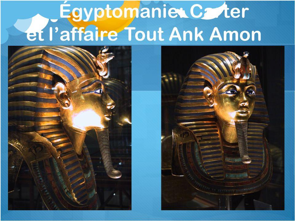 Égyptomanie: Carter et l'affaire Tout Ank Amon