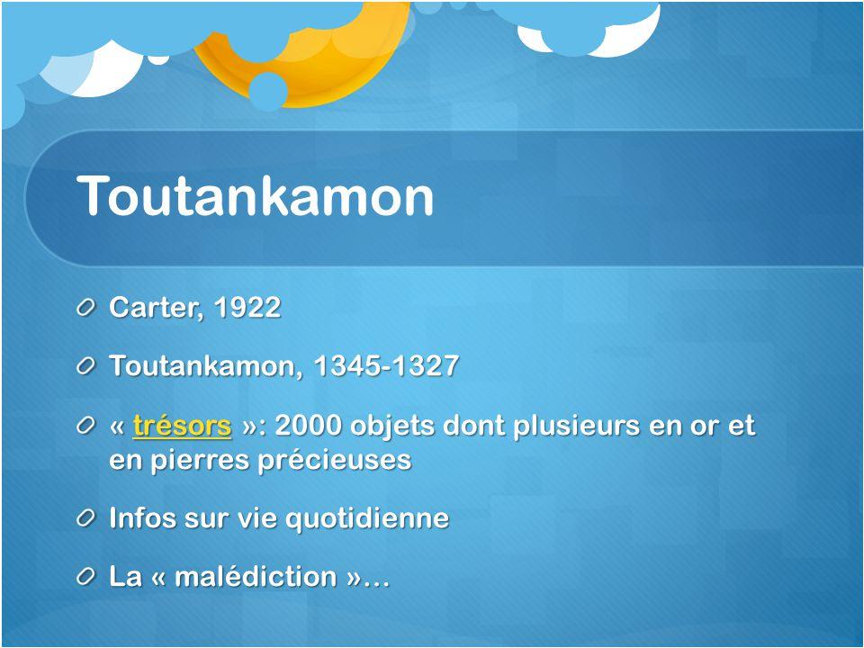 Toutankamon Carter, 1922 Toutankamon, 1345-1327