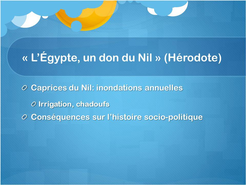 « L'Égypte, un don du Nil » (Hérodote)
