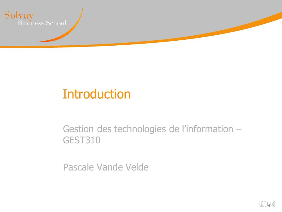 Introduction Gestion des technologies de l'information – GEST310