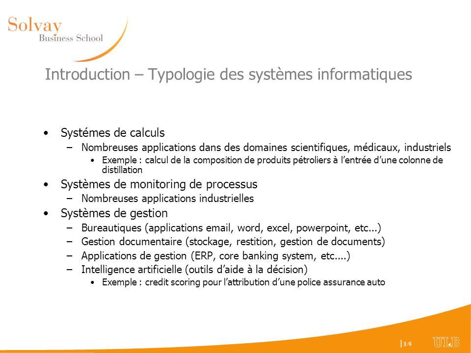 Introduction – Typologie des systèmes informatiques