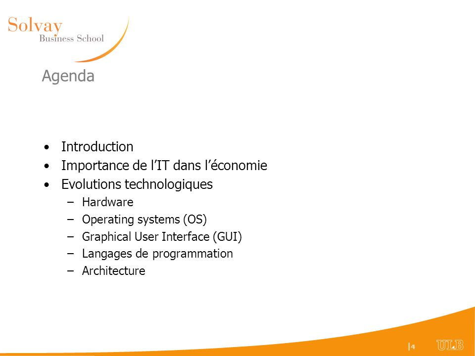Agenda Introduction Importance de l'IT dans l'économie