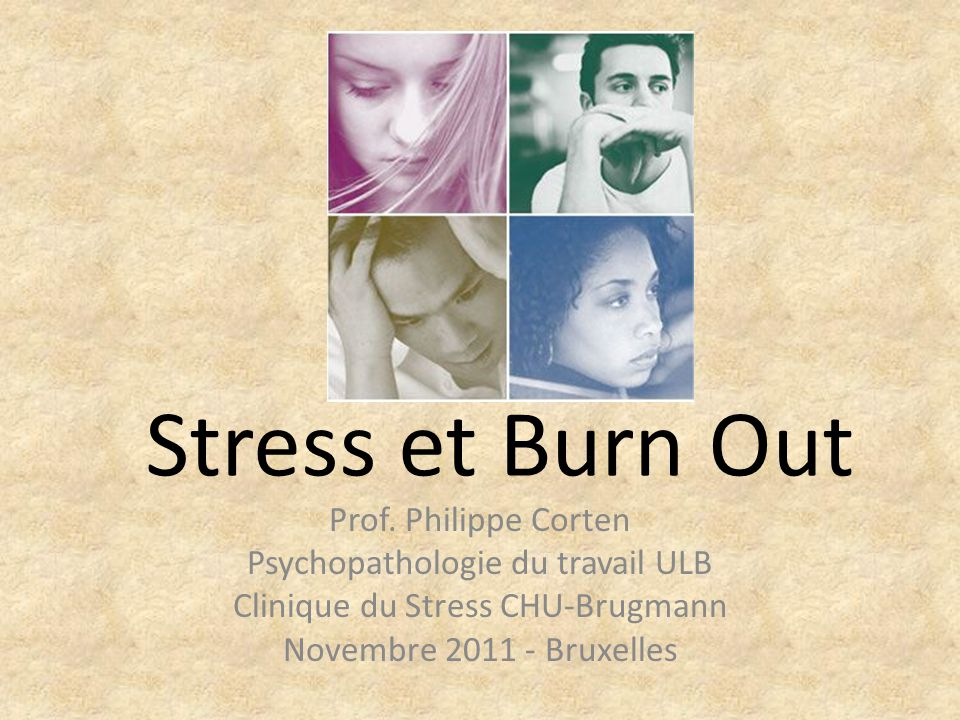 Stress et Burn Out Prof. Philippe Corten