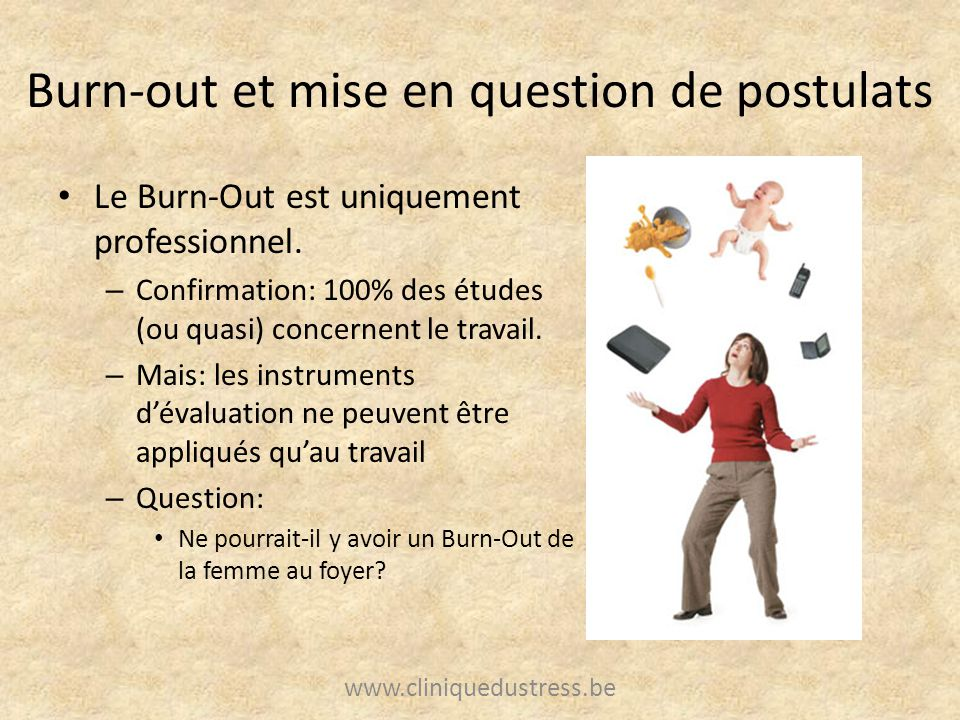Burn-out et mise en question de postulats