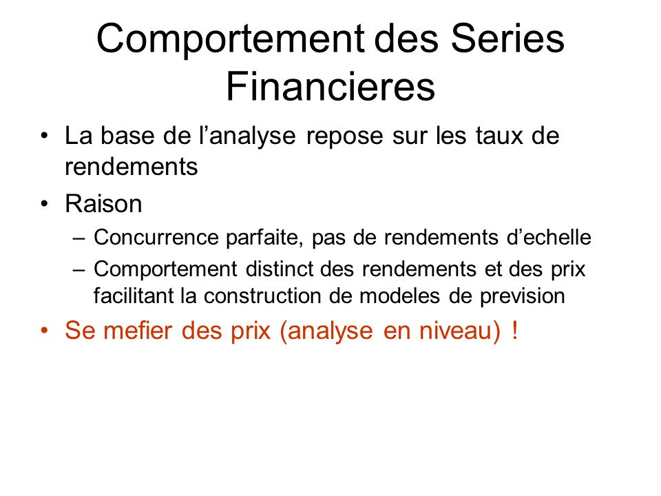 Comportement des Series Financieres