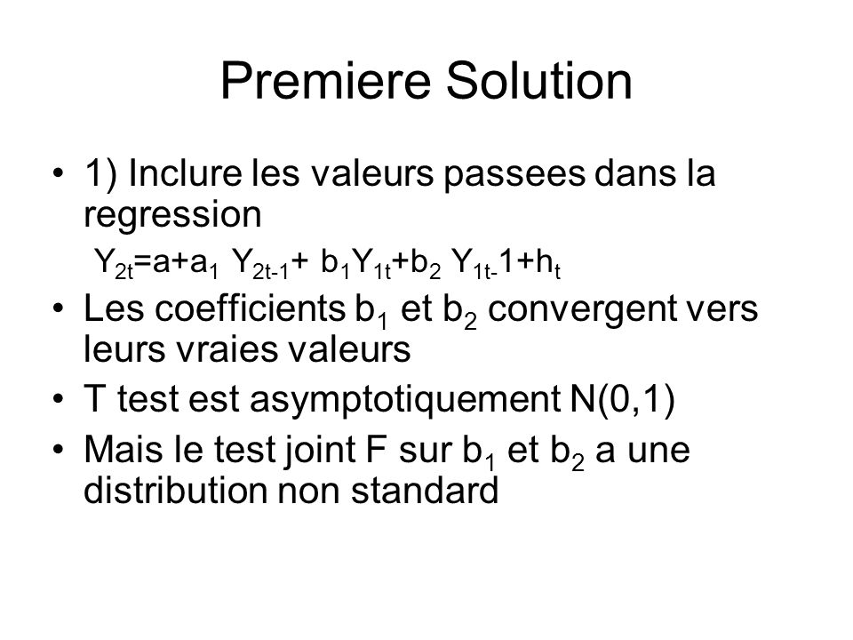 Premiere Solution 1) Inclure les valeurs passees dans la regression