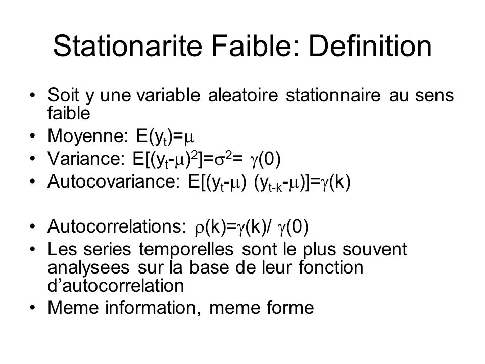 Stationarite Faible: Definition