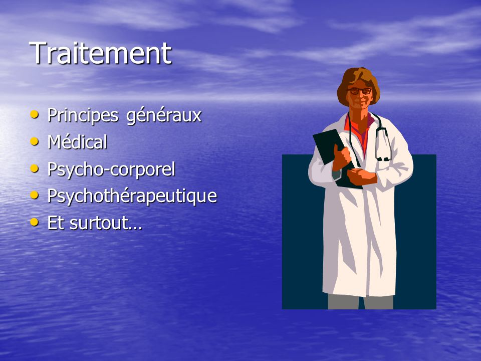 Traitement Principes généraux Médical Psycho-corporel