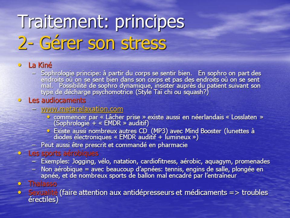 Traitement: principes 2- Gérer son stress