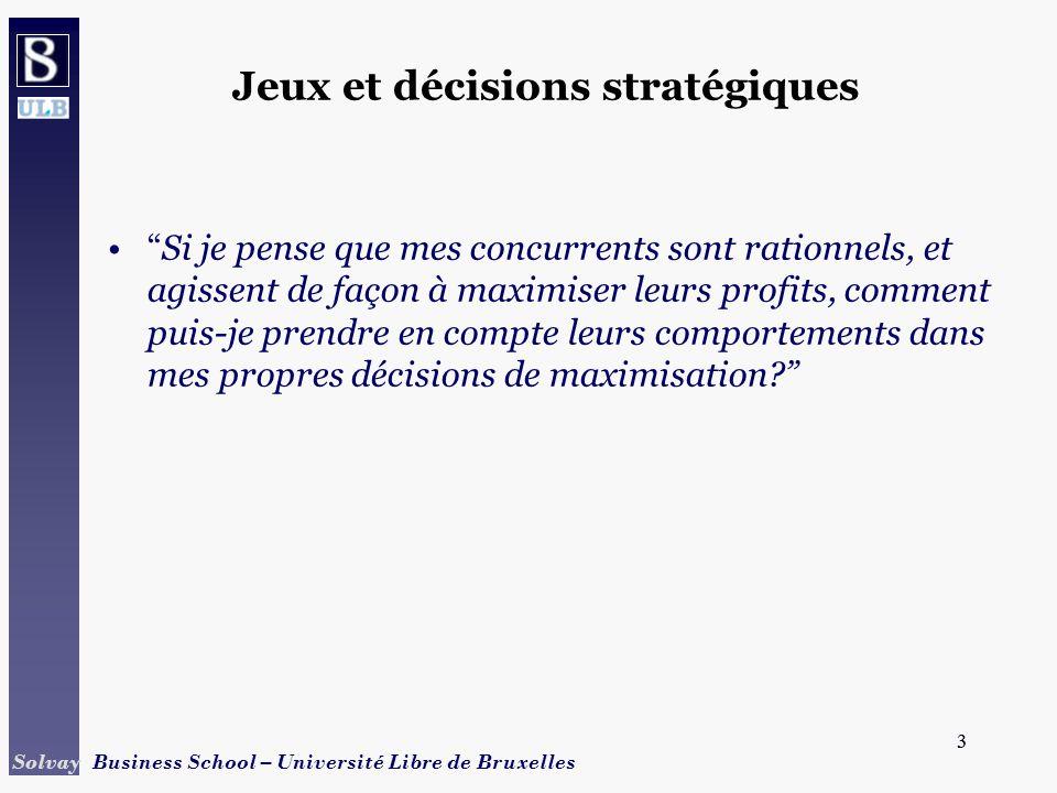 Jeux et décisions stratégiques
