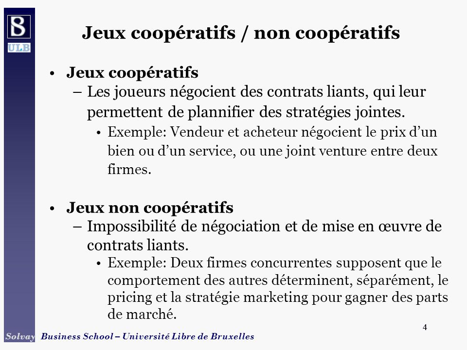 Jeux coopératifs / non coopératifs