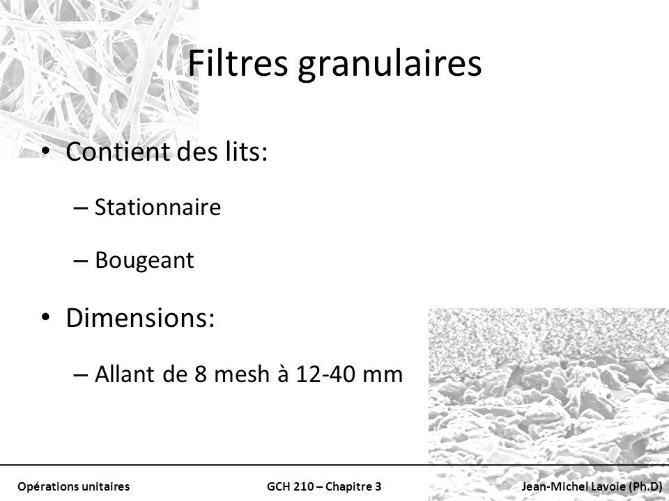 Filtres granulaires Contient des lits: Dimensions: Stationnaire