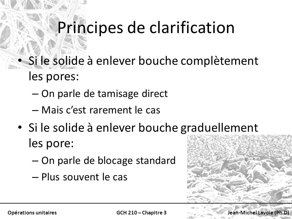 Principes de clarification